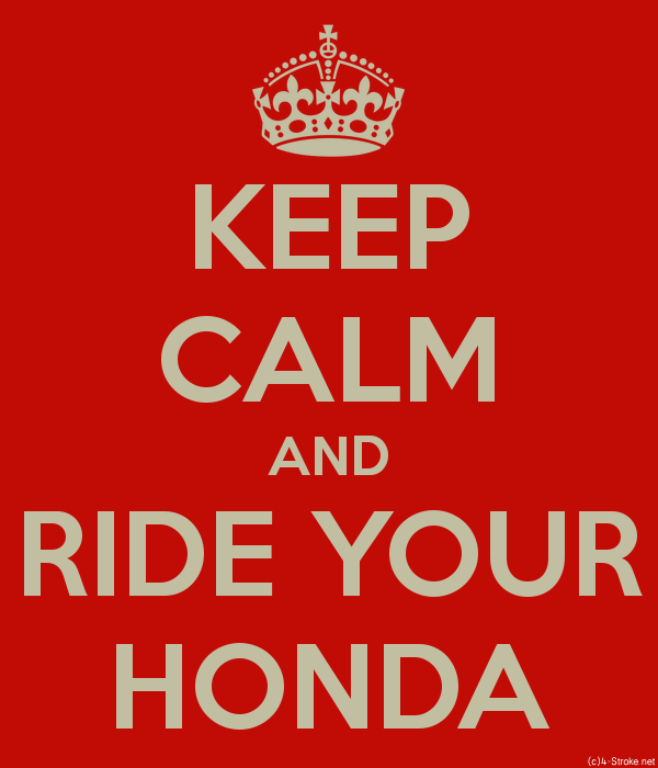 keep calm and ride your honda